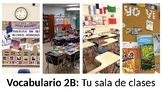 Vocabulary 2B - Tu sala de clases - Realidades 1 / Auténti
