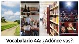 Vocabulary 4A - ¿Adónde vas? - Realidades / Auténtico 1 - Community