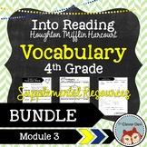 Vocabulary: 4th Grade – Into Reading HMH (Module 3 Bundle)