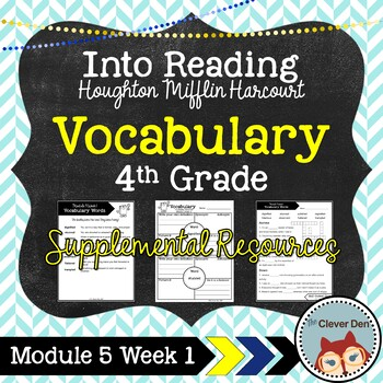 Vocabulary: 4th Grade – Into Reading HMH (Module 5 Week 1)