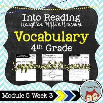 Vocabulary: 4th Grade – Into Reading HMH (Module 5 Week 3)