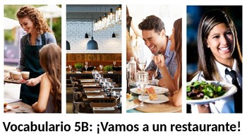 Vocabulary 5B - Vamos a un restaurante - Realidades 1 / Auténtico 1