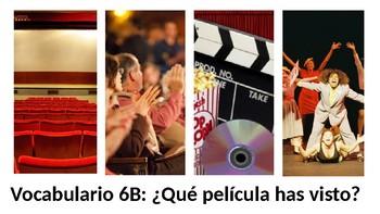 Vocabulary 6B: Que pelicula has visto - Realidades 2 - Movies - PowerPoint