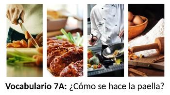Vocabulary 7A - ¿Cómo se hace la paella? - Realidades 2 - Cooking