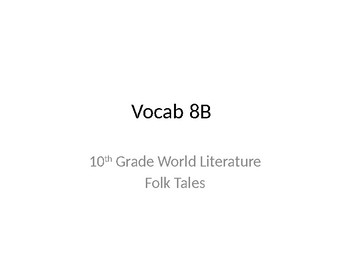 Vocabulary 8B Folk Tales