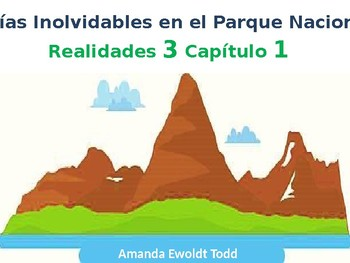 Vocabulary: A Visit to a Natiional Park-Realidades 3 Chapter 1