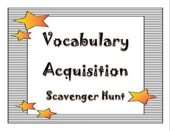 Vocabulary Acquisition Scavenger Hunt