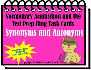 Vocabulary Acquisition  Literacy Center Test Prep Rings (Synonyms and Antonyms)