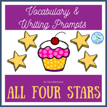 """Vocabulary Activities & Writing Prompts for Tara Dairman's """"All Four Stars"""""""