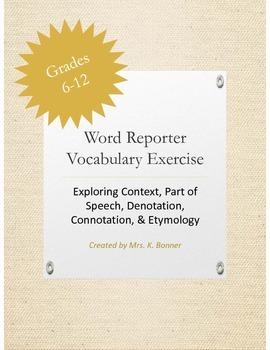 Vocabulary Activity: Context, POS, Denotation, Connotation, & Etymology