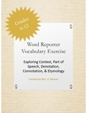 Vocabulary Activity: Context, POS, Denotation, Connotation