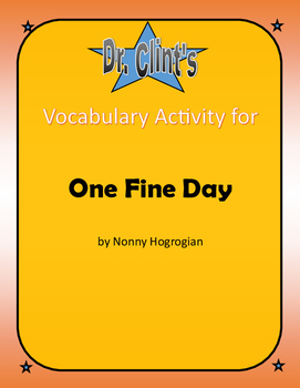 "Vocabulary Activity for ""One Fine Day"" by Nonny Hogrogian"
