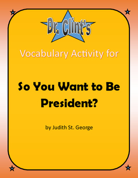 """Vocabulary Activity for """"So You Want to be President?"""" by Judith St. George"""