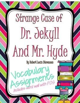 The Strange Case of Dr. Jekyll and Mr. Hyde Vocabulary Assignments & Word Wall