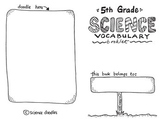Vocabulary BOOKLET for the year: 5th Grade by Science Doodles - FREEBIE!