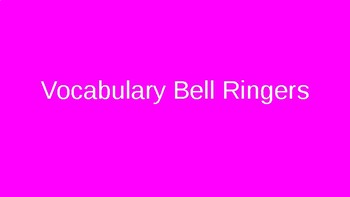 Vocabulary Bell Ringers
