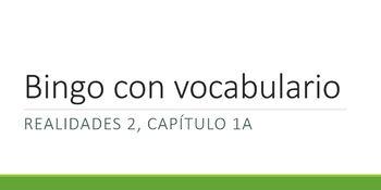 Vocabulary Bingo, Realidades 2 Chapter 1A