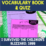 I Survived the Children's Blizzard, 1888 Vocabulary Activities and Quiz