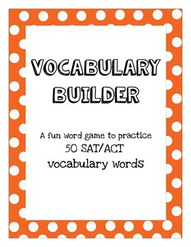 Vocabulary Builder: A fun word game to practice 50 SAT/ACT words