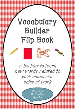 Vocabulary Builder Flip Book