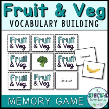 Vocabulary Builder- Fruit & Vegetable Games- Memory