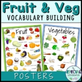 Vocabulary Builder- Fruit & Vegetable Posters