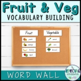 Fruit and vegetable Word Wall