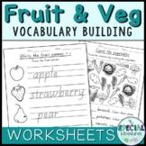 Vocabulary Builder- Fruit & Vegetable Worksheets
