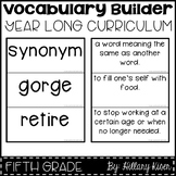 Vocabulary Builder (Year Long Curriculum-5th Grade)