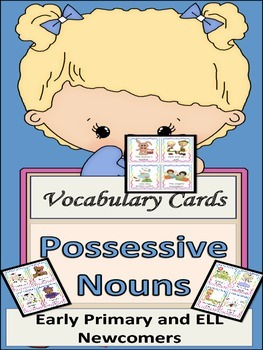 ESL Activity: Vocabulary Building Cards-Possessive Nouns-ELL Newcomers