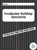 Vocabulary Building: Synonyms