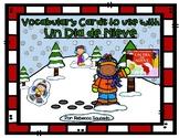 Vocabulary Cards to use with Un Dia de Nieve by: Ezra Jack Keats