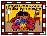 Vocabulary Cards to use with Un sillón para mí mamá by Vera B Williams