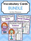 Editable Vocabulary Cards Bundle ~ Math, Science, and Social Studies