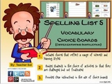 Vocabulary Choice Boards (Spelling List #5) RF 4.3