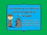 Vocabulary Companion: Imagine It! 4th Grade (The Case of the Gasping Garbage)