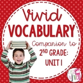 Vocabulary Companion for Second Grade: Unit 1