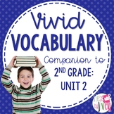 Vocabulary Companion for Second Grade: Unit 2