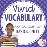 Vocabulary Companion to Just the Basics: Unit 1 (grades 3-5)