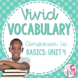 Vocabulary Companion to Just the Basics: Unit 4 (grades 3-5)
