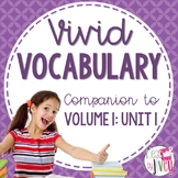 Vocabulary Companion to Volume 1: Unit 1 (grades 3-5)