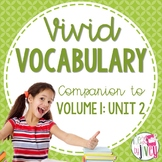 Vocabulary Companion to Volume 1: Unit 2 (grades 3-5)