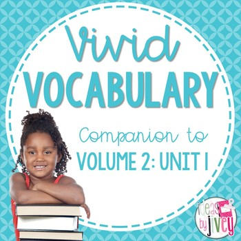Vocabulary Companion to Volume 2: Unit 1 (grades 3-5)