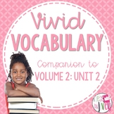 Vocabulary Companion to Volume 2: Unit 2 (grades 3-5)