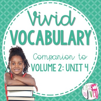 Vocabulary Companion to Volume 2: Unit 4 (NONFICTION for grades 3-5)