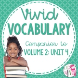 Vocabulary Companion to Volume 2: Unit 4 (NONFICTION for g