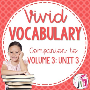 Vocabulary Companion to Volume 3: Unit 3 (grades 3-5)