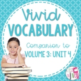 Vocabulary Companion to Volume 3: Unit 4 (grades 3-5)