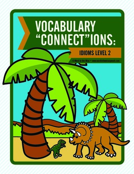 "Vocabulary ""Connect""ions: Level 2 Idioms"