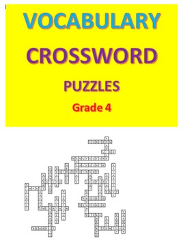Vocabulary Crossword Puzzles -- Grade 4